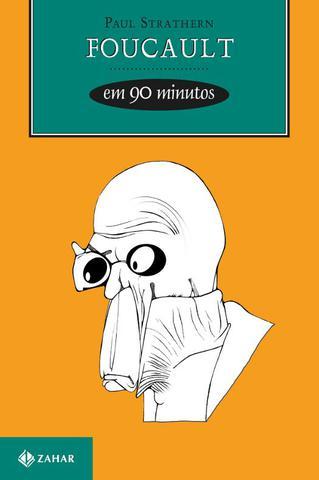 Imagem de Livro - Foucault em 90 minutos