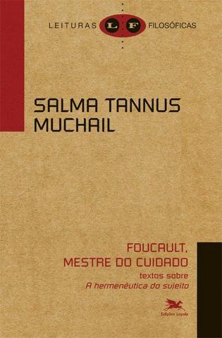 Imagem de Livro - Foucault, mestre do cuidado - Textos sobre