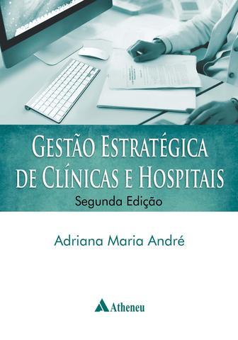 Imagem de Livro - Gestão estratégica de clínicas e hospitais