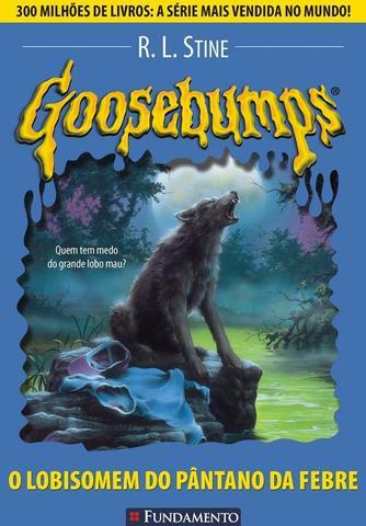 Imagem de Livro - Goosebumps 12 - O Lobisomem Do Pântano Da Febre