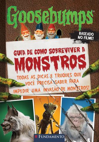 Imagem de Livro - Goosebumps O Filme - Guia De Como Sobreviver A Monstros
