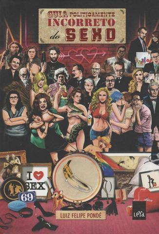 Imagem de Livro - Guia politicamente incorreto do sexo