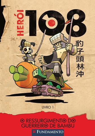 Imagem de Livro - Herói 108 01 - O Ressurgimento Do Guerreiro De Bambu