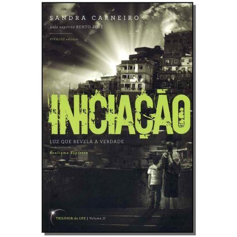 Imagem de Livro - Iniciacao - Trilogia Da Luz Vol.02