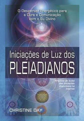 Imagem de Livro - Iniciações de Luz dos Pleiadianos