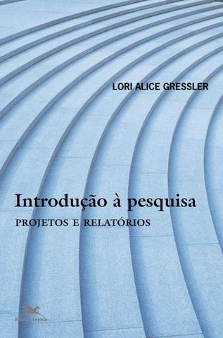 Imagem de Livro - Introdução à pesquisa - Projetos e relatórios