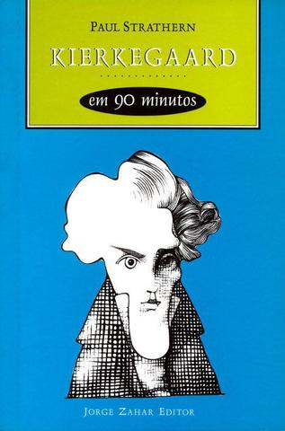 Imagem de Livro - Kierkegaard em 90 minutos