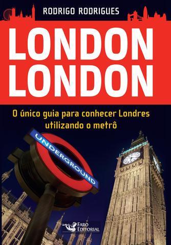 Imagem de Livro - London London - guia para conhecer Londres