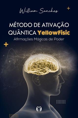 Imagem de Livro - Método de ativação quântica Yellowfisic