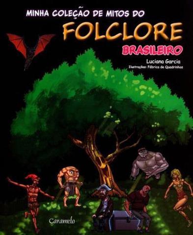 Imagem de Livro - Minha coleção de mitos do folclore brasileiro