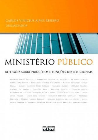 Imagem de Livro - Ministério Público: Reflexões Sobre Princípios E Funções Institucionais