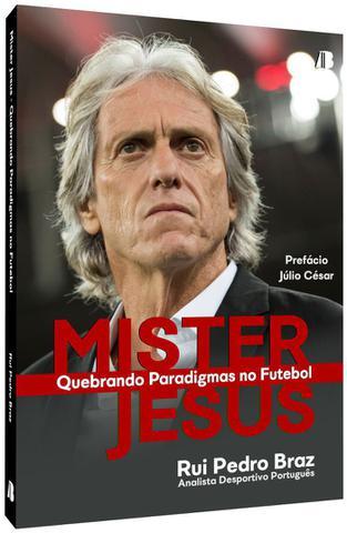 Imagem de Livro Mister Jesus - Quebrando Paradigmas no Futebol