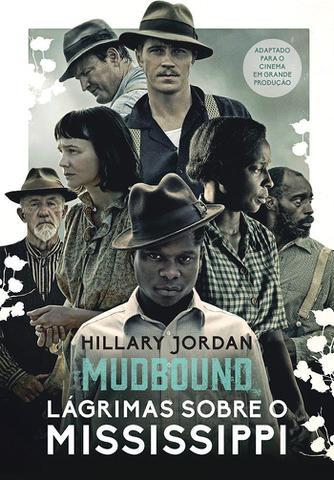 Imagem de Livro - Mudbound – Lágrimas sobre o Mississippi