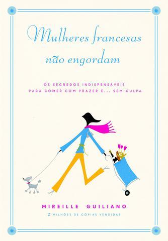 Imagem de Livro - Mulheres francesas não engordam