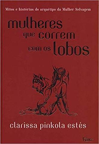 Imagem de Livro - Mulheres Que Correm Com Os Lobos - Clarissa Pinkol - Livros