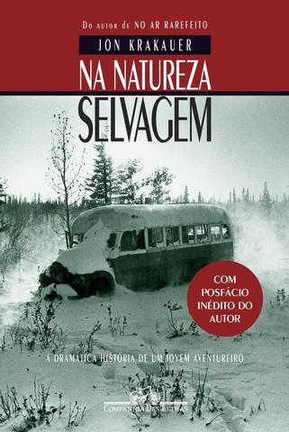 Imagem de Livro - Na natureza selvagem (Nova edição com posfácio inédito do autor)