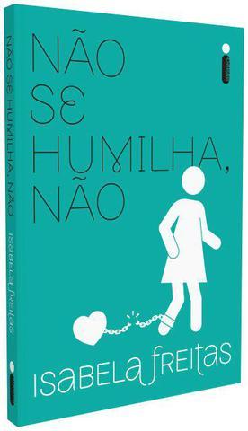 Imagem de Livro - Não Se Humilha, Não