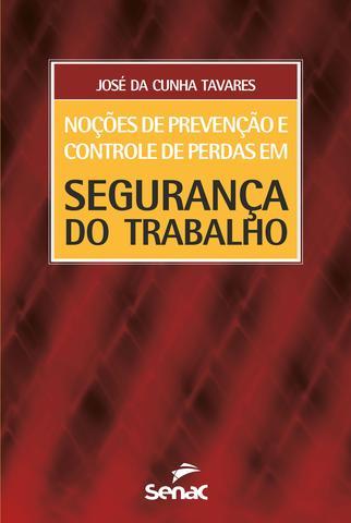 Imagem de Livro - Noções de prevenção e controle de perdas em segurança do trabalho