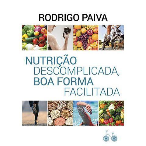 Imagem de Livro - Nutrição descomplicada, boa forma facilitada