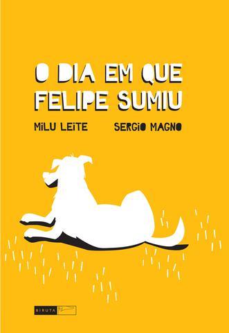 Imagem de Livro - O dia em que Felipe sumiu