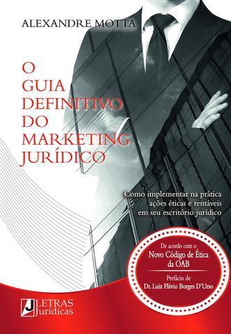 Imagem de Livro - O guia definitivo do marketing jurídico