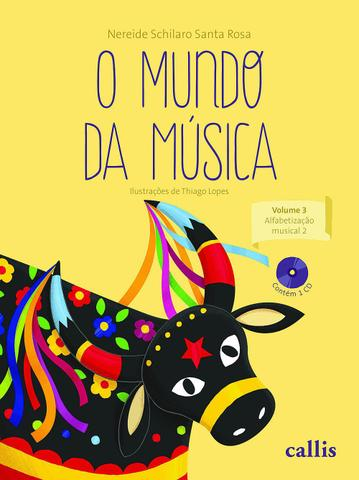 Imagem de Livro - O mundo da música - vol 3: alfabetização musical 2