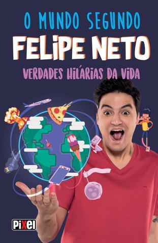 Imagem de Livro - O Mundo Segundo Felipe Neto
