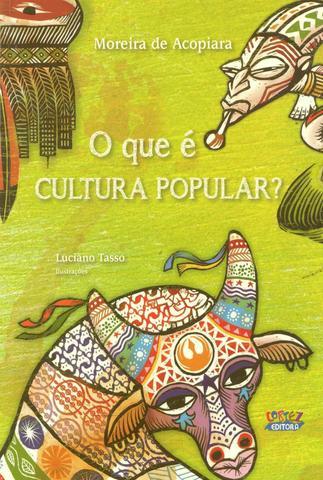 Imagem de Livro - O que é cultura popular?