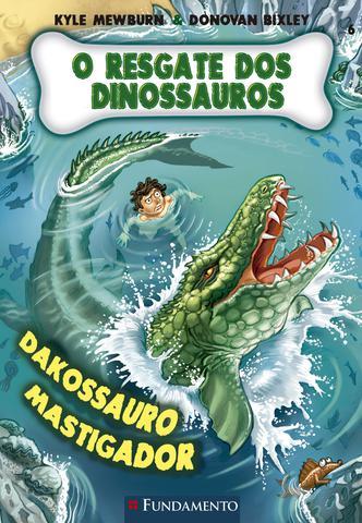 Imagem de Livro - O Resgate Dos Dinossauros 06 - Dakossauro Mastigador