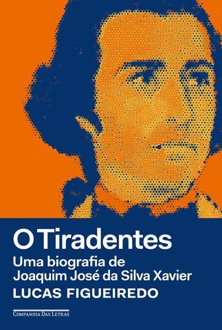 Imagem de Livro - O Tiradentes