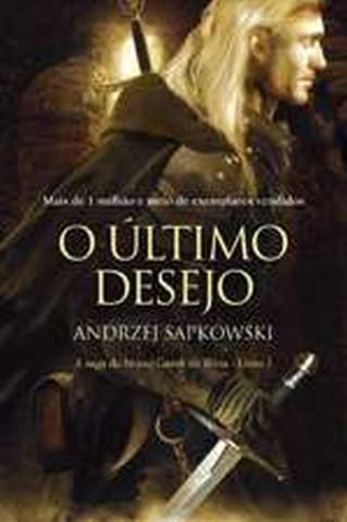 Imagem de Livro - O último desejo - The Witcher - A saga do bruxo Geralt de Rívia
