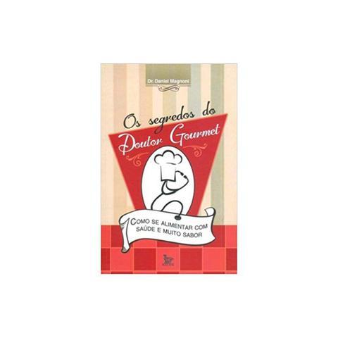 Imagem de Livro - Os Segredos Do Doutor Gourmet - Magnoni