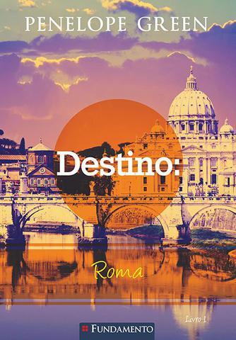 Imagem de Livro - Penelope Green 01 - Destino: Roma