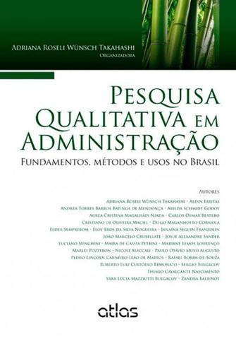 Imagem de Livro - Pesquisa Qualitativa Em Administração: Fundamentos, Métodos E Usos No Brasil