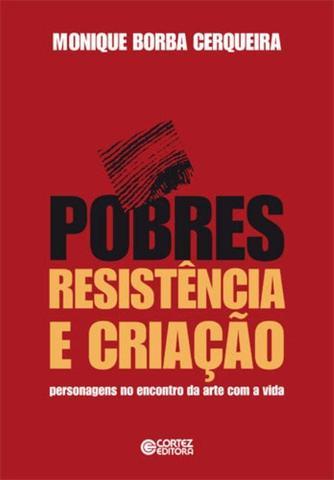 Imagem de Livro - Pobres, resistência e criação
