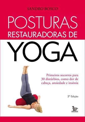 Imagem de Livro - Posturas restauradoras de yoga
