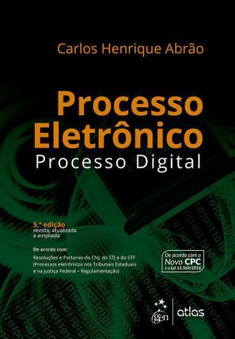 Imagem de Livro - Processo Eletrônico - Processo Digital