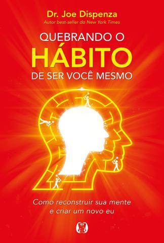 Imagem de Livro - Quebrando o hábito de ser você mesmo