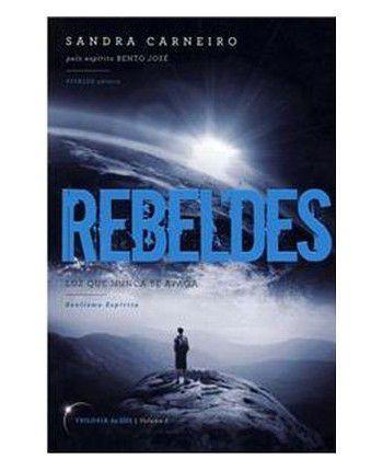 Imagem de Livro - Rebeldes - Trilogia Da Luz Vol.01 - Vivaluz