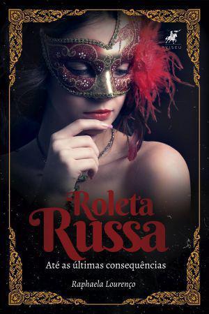 Imagem de Livro - Roleta Russa: até as Últimas Consequências - Viseu