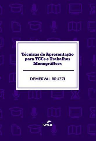 Imagem de Livro - Técnicas de apresentação para TCCS e trabalhos
