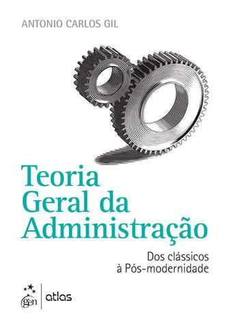 Imagem de Livro - Teoria Geral da Administração - Dos Clássicos à Pós-modernidade