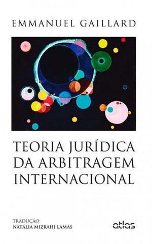 Imagem de Livro - Teoria Jurídica Da Arbitragem Internacional