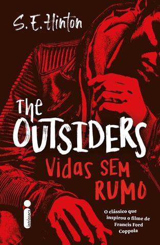 Imagem de Livro - The Outsiders: Vidas Sem Rumo