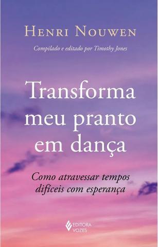 Imagem de Livro - Transforma meu pranto em dança