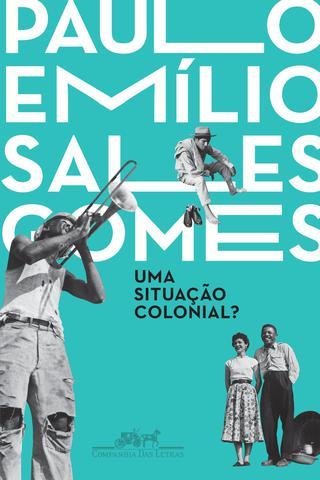 Imagem de Livro - Uma situação colonial?