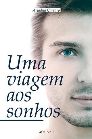 Imagem de Livro - Uma viagem aos sonhos - Editora viseu