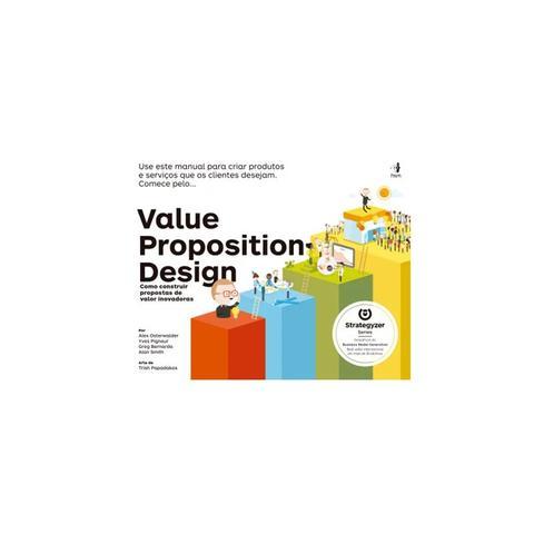 Imagem de Livro - Value Proposition Design - Como Construir Propostas de Valor Inovadoras - osterwalder