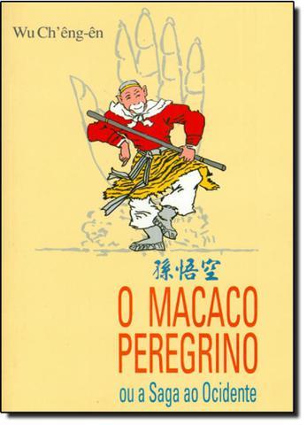 Imagem de Macaco Peregrino, O: Ou a Saga ao Ocidente