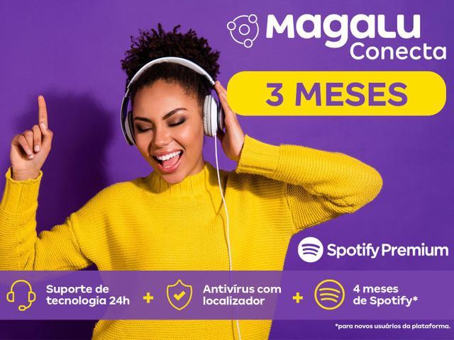 Imagem de MAGALU CONECTA 3 MESES - Spotify premium, suporte Home Office, sorteio 5 mil reais, McAfee celular
